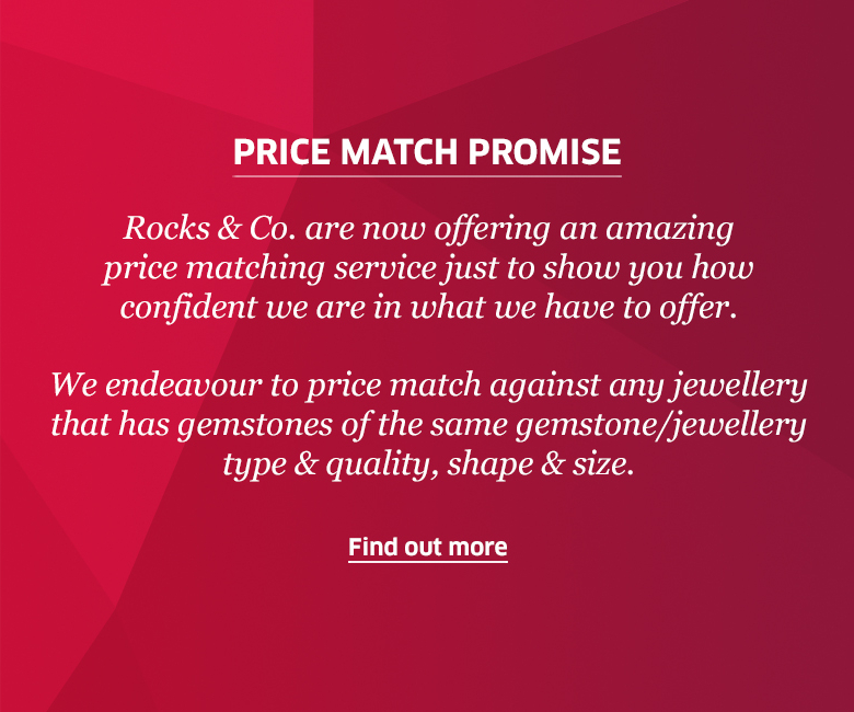 Price Match Promise from Rocks & Co.