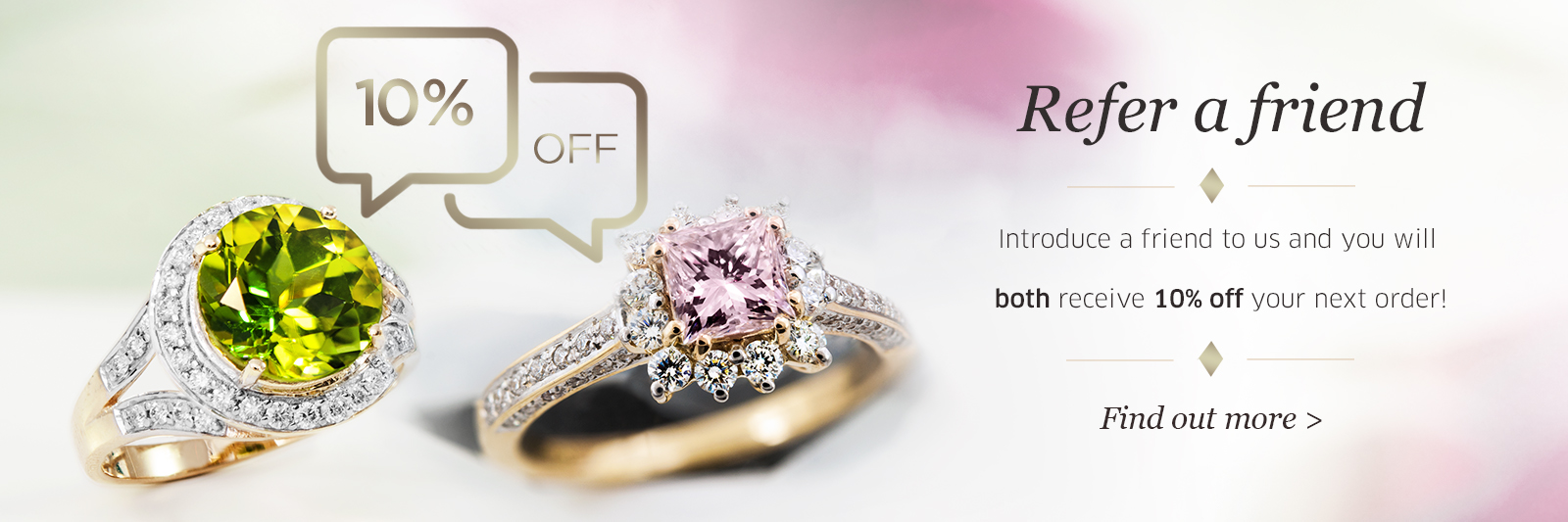 Refer a friend and save 10%!